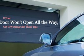 View How To Fix A Garage Door That Won't Open All The Way Gif