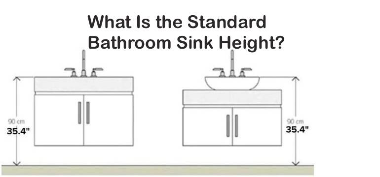 What Is The Standard Bathroom Sink Height?