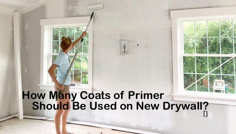 How Many Coats Of Primer Should Be Used On New Drywall